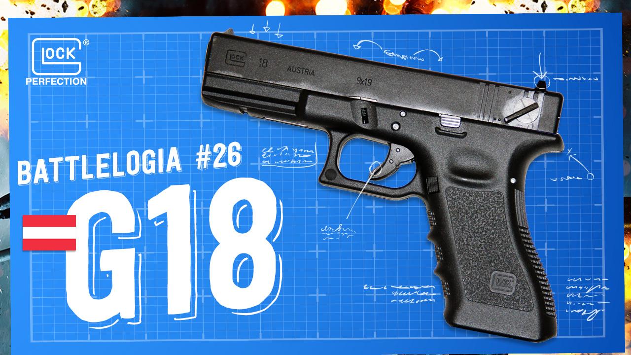 Battlelogia - Saiba tudo sobre a Glock G18 do Battlefield 4
