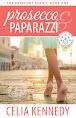 Prosecco & Paparazzi
