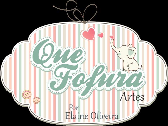Que Fofura Artes por Elaine Oliveira