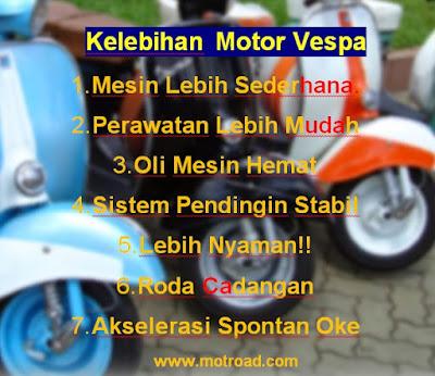 Kelebihan Motor Vespa dari Sepeda Motor Lain ( www.motroad.com )