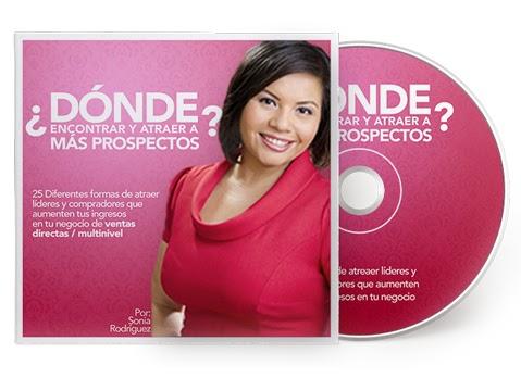 Dónde Encontrar Más Prospectos para tu Multinivel y Ventas Directas - Sonia Rodríguez