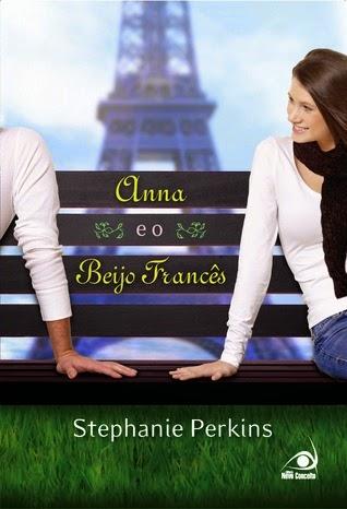 """""""Anna e o Beijo Francês"""" de Stephanie Perkins"""