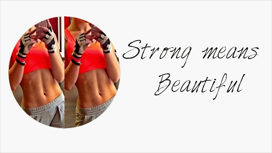 Strong means Beautiful