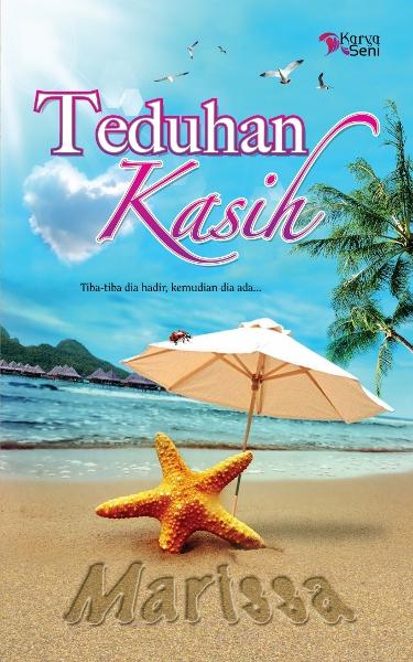http://2.bp.blogspot.com/-wGBf6TvQc44/URm2OE_BglI/AAAAAAAAB6k/48P4yaGE7jk/s1600/teduhan+kasih+novel.jpg