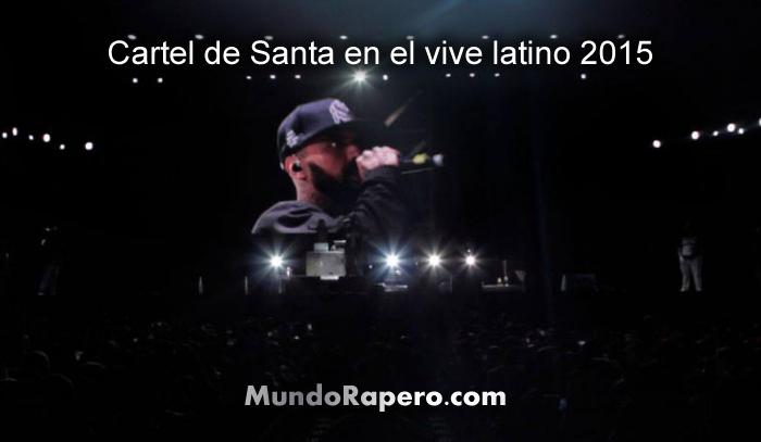 Latino Cartel de Santa Cartel de Santa en el Vive