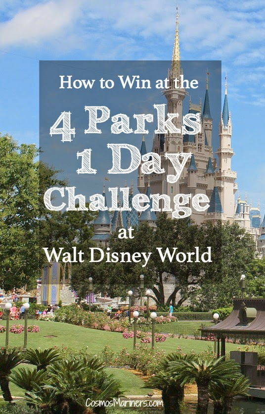 How to Win at the 4 Parks/ 1 Day Challenge at Walt Disney World | CosmosMariners.com