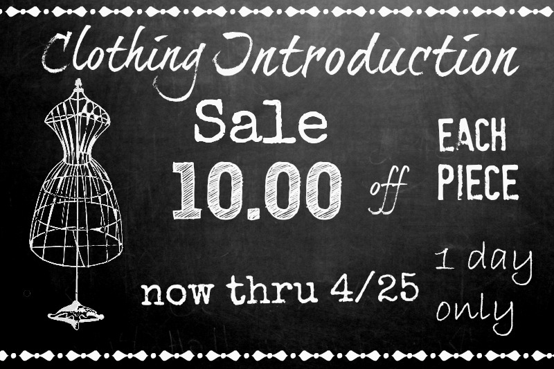 Clothing Introduction Sale!!