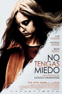 No tengas miedo (2011) online y gratis