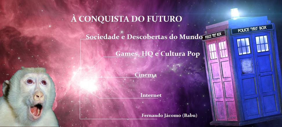 À Conquista do Futuro