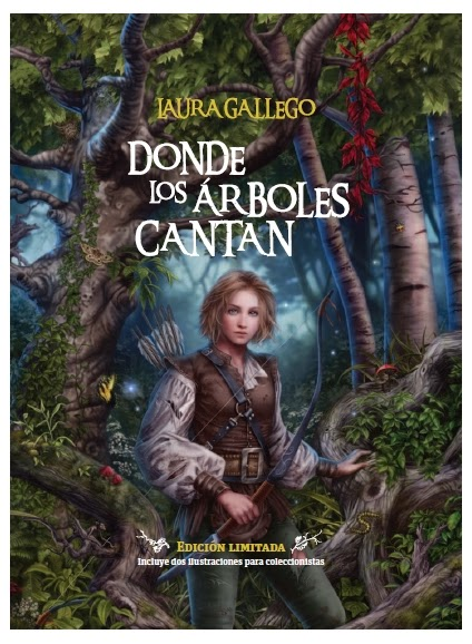 Donde los árboles cantan (Laura Gallego)