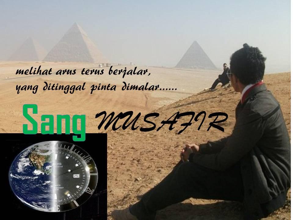Sang MUSAFIR