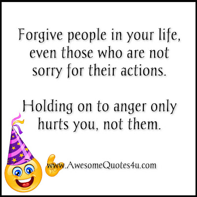 Awesome Quotes: Holding On To Anger Hurts You