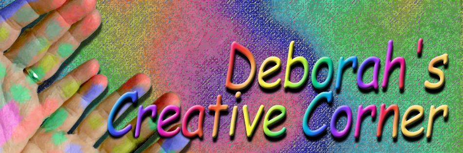 Deborah's Creative Corner