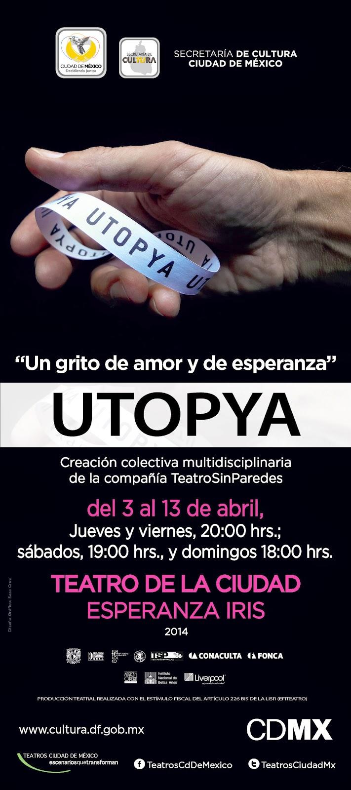 """Se presenta """"Utopya"""" en el Teatro de la Ciudad Esperanza Iris"""