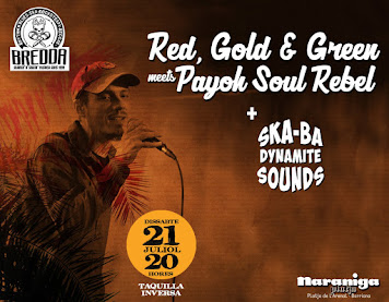 PAYOH SOUL REBEL MEETS RED, GOLD & GREEN + SKA BA DYNAMITE SOUND