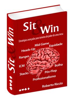ebook Sit And Win: Estratégias Avançadas para Torneios de Poker de Uma Mesa