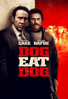 Poster Of Hollywood Film Watch Online Dog Eat Dog 2016 Full Movie Download Free Watch Online 300MB