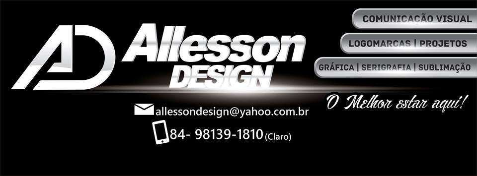 Allesson Design o moral das artes visuais do Alecrim