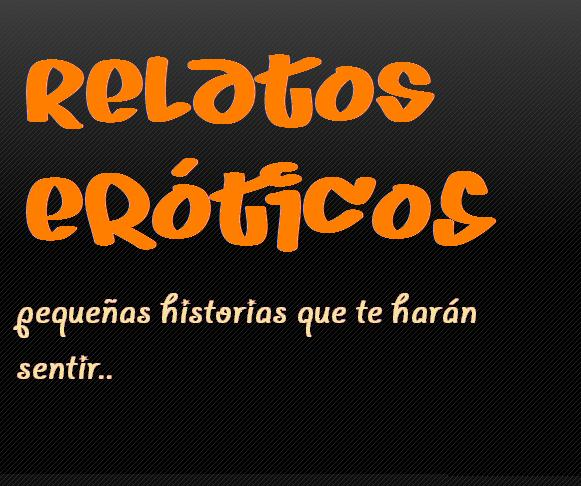 Relatos Er Ticos