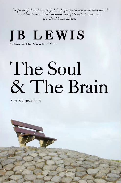 The Soul and The Brain (A Conversation)