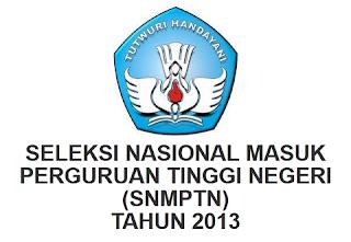 SNMPTN 2013 dan Pola Penerimaan Mahasiswa Baru PTN 2013