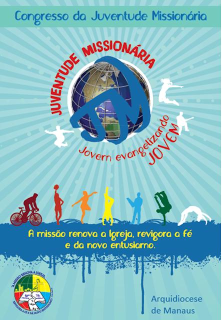 Congresso da JM da Arquidiocese de Manaus/AM - 28 a 30/10