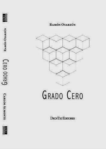 Grado cero, de Ramón Oyarzún
