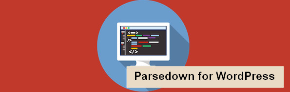 Parsedown Markdown parser for WordPress content