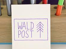 // Wald Post