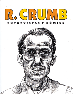 Robert Crumb Entrevistas y cómics, edita Gallo Nero - The comics Journal