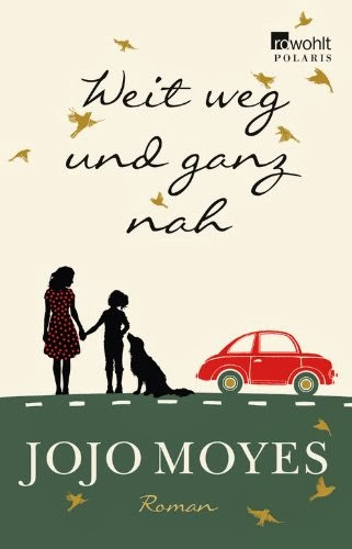 http://www.amazon.de/Weit-weg-ganz-Jojo-Moyes/dp/3499267365/ref=tmm_other_meta_binding_title_0?ie=UTF8&qid=1391955529&sr=1-3