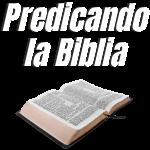 PREDICANDO LA BIBLIA