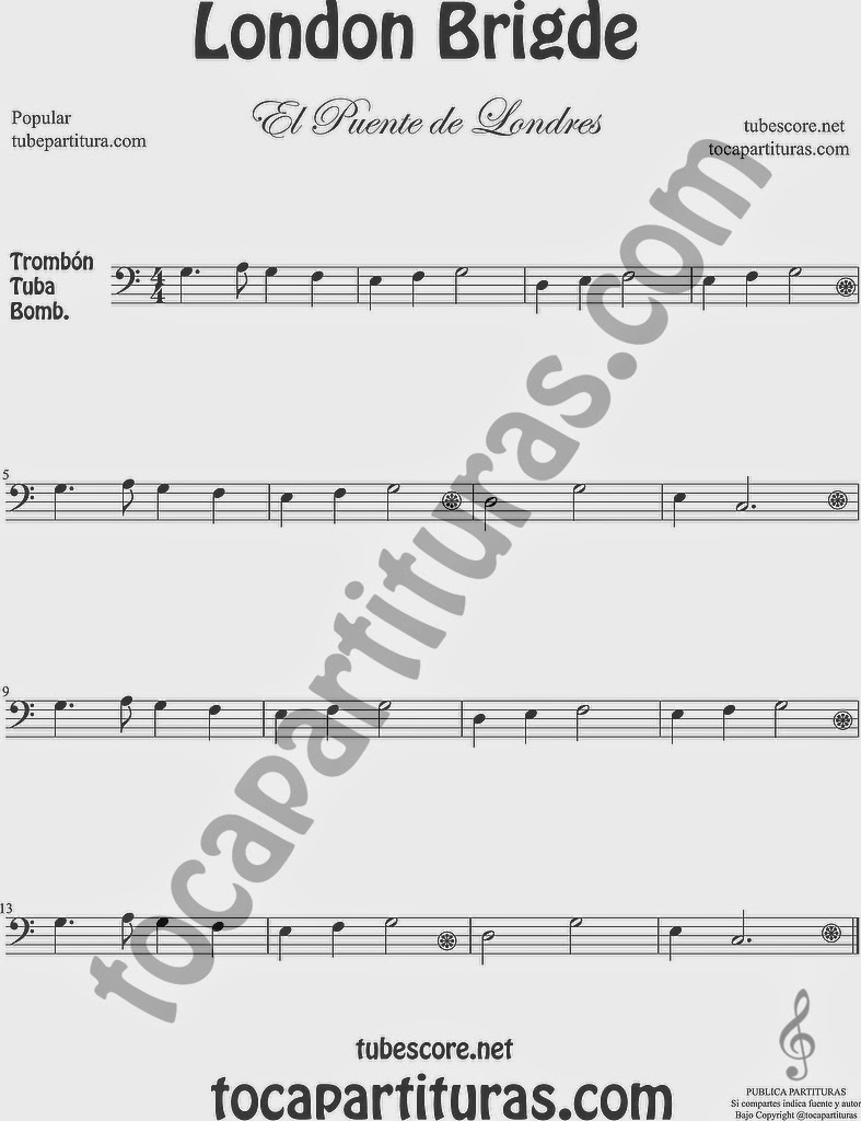 El Puente de Londres Partitura de Trombón, Tuba Elicón y Bombardino Sheet Music for Trombone, Tube, Euphonium Music Scores London Bridge