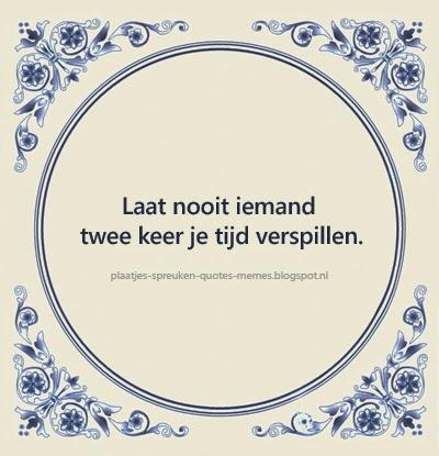 leuke nederlandse spreuken op tegeltjes