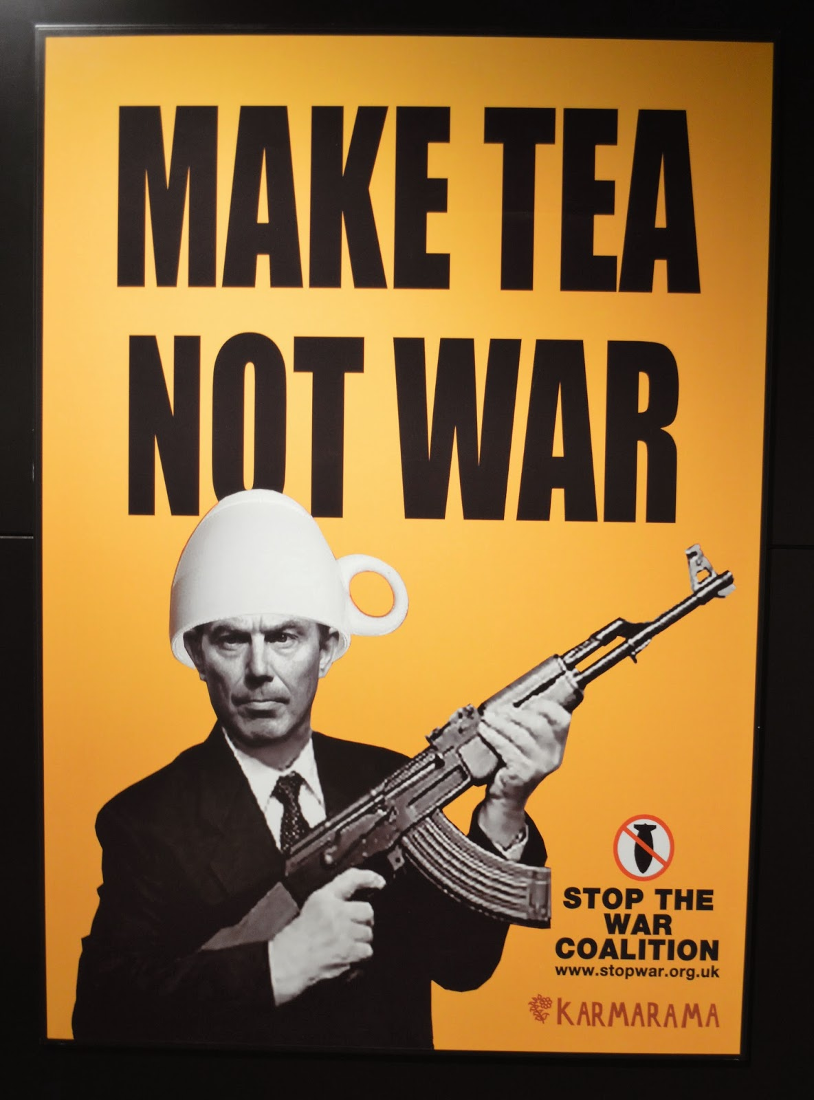 poster, Tony Blair, war monger, make tea not war, stop the war coalition, Iraq, Afghanistan