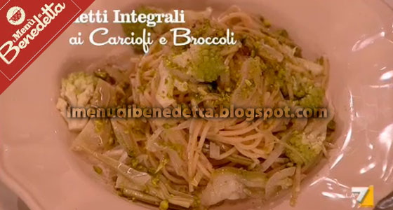 Spaghetti Integrali ai Carciofi e Broccoli di Benedetta Parodi