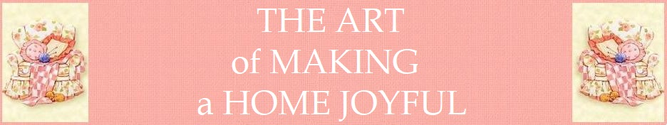 The Art of Making a Home Joyful