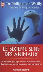 Le sixième sens des animaux - Philippe de Wailly
