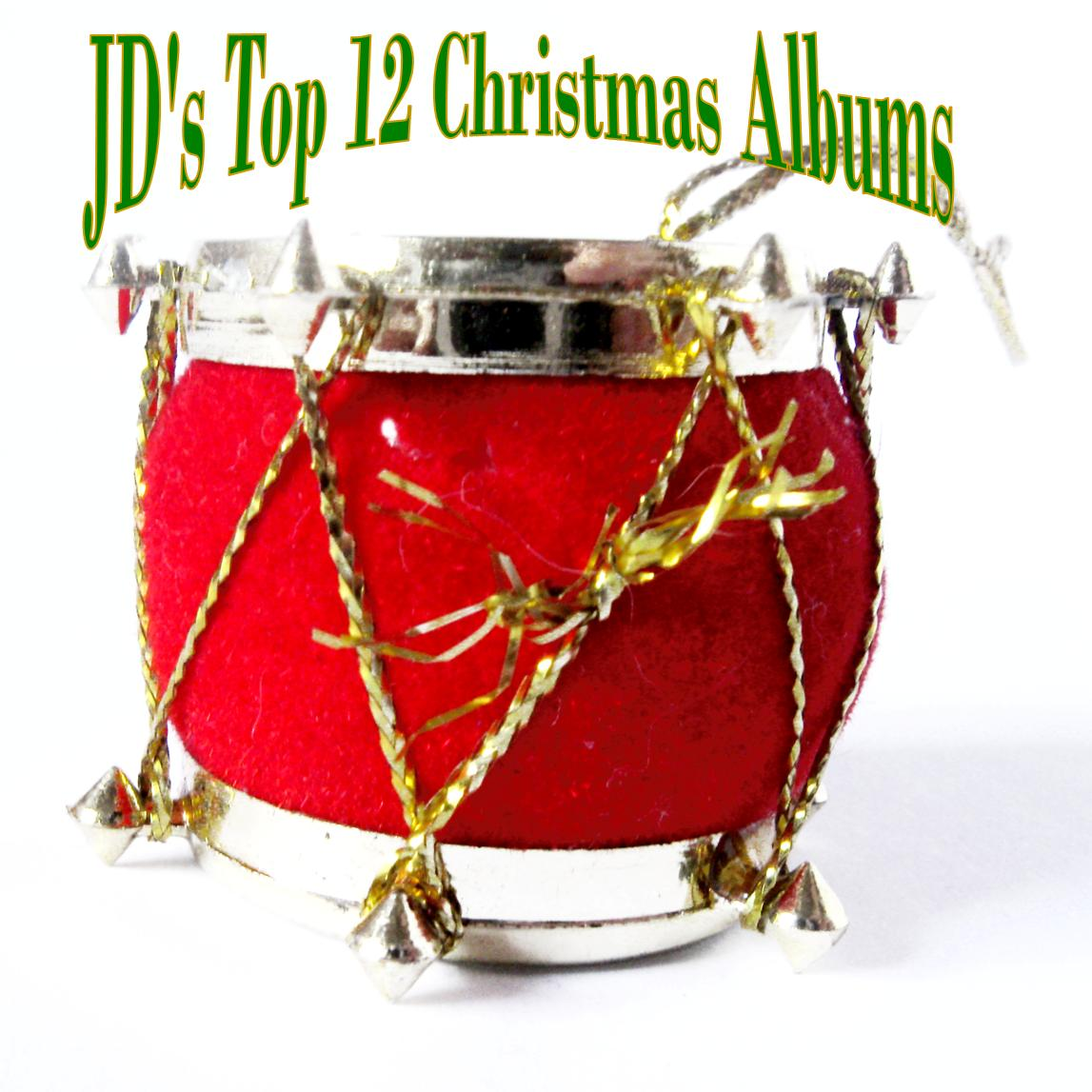 Christian Music Digest: Top 12 Christmas Albums by Christian Artists
