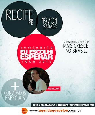 Eu Escolhi Esperar Tour 2013 - Recife/PE