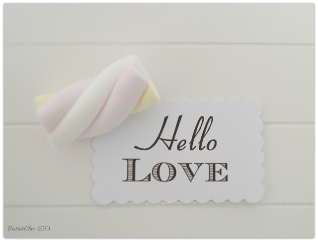 Hello Love! A simple message to my sweetheart from BistrotChic