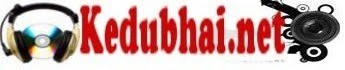Kedubhai. Nepali movie songs, and entertainment site,