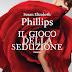 """Pensieri e riflessioni su """"Il gioco della seduzione"""" di Susan Elizabeth Phillips"""