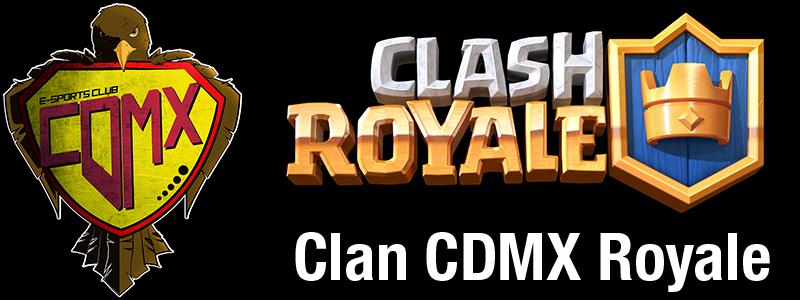 Clash Royale CDMX
