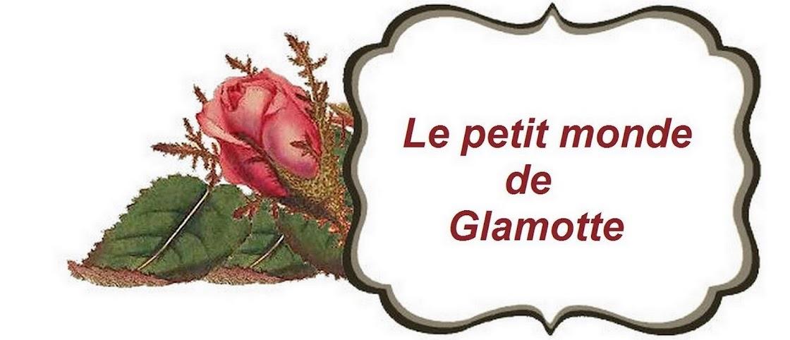 Le petit monde de Glamotte