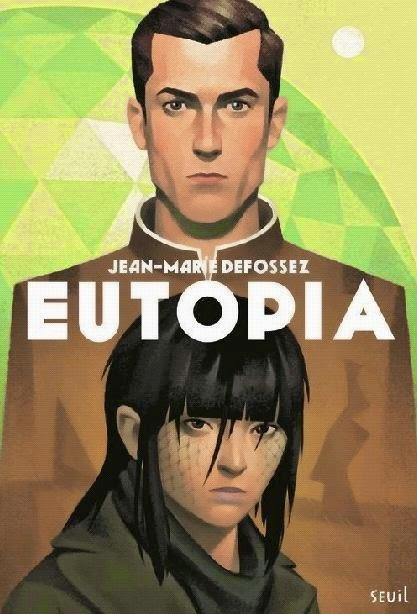 http://www.unbrindelecture.com/2014/11/eutopia-de-jean-marie-defossez.html