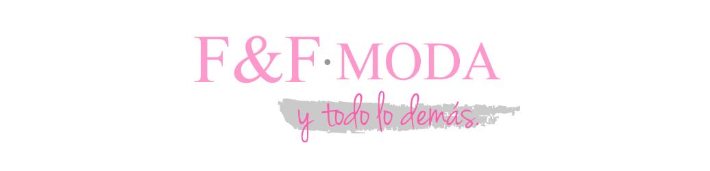 F&F Moda y todo los demás