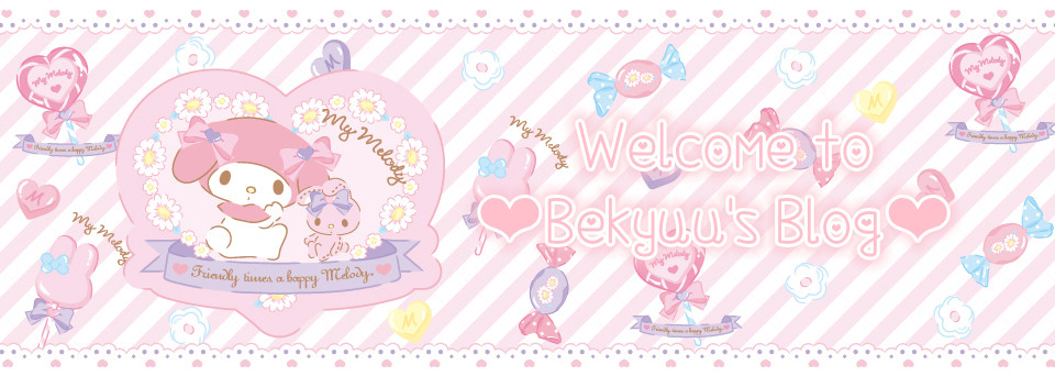 Welcome to Bekyuu's Blog!