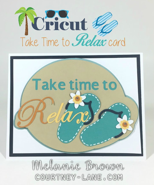 Cricut Take time to relax card