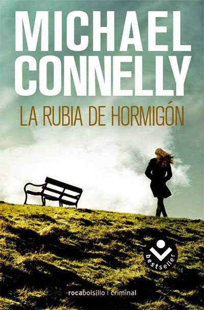 La rubia de hormigón Michael Connelly